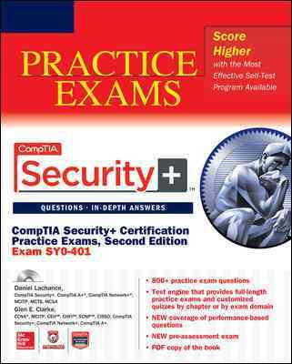 Comptia Security+ Certification Practice Exams (Exam Sy0-401) By Lachance, Daniel/ Clarke, Glen